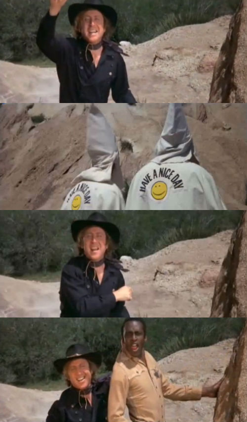 Movie Quote Of The Day Blazing Saddles 1974 Dir Mel Brooks